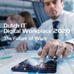 Dutch IT Digital Workplace Project 2020: The Future of Work